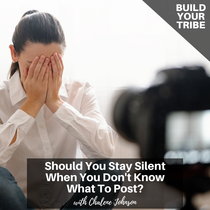 Podcast – Should You Stay Silent When You Don't Know What To Post?
