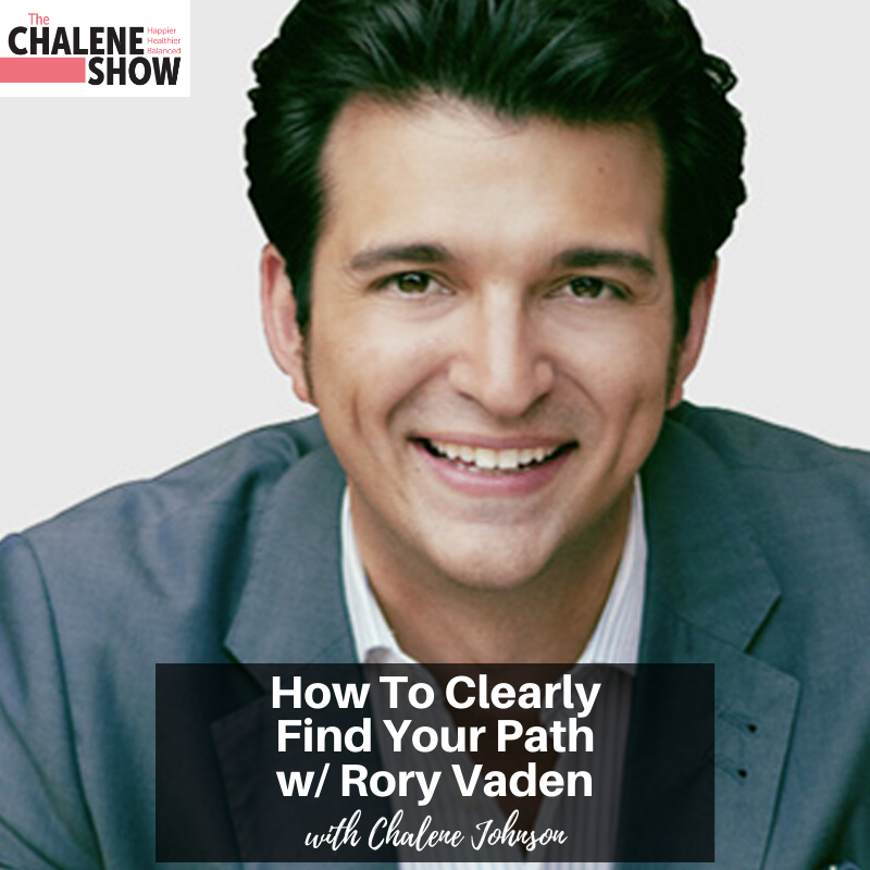 Podcast – How to Clearly Find Your Path with Rory Vaden
