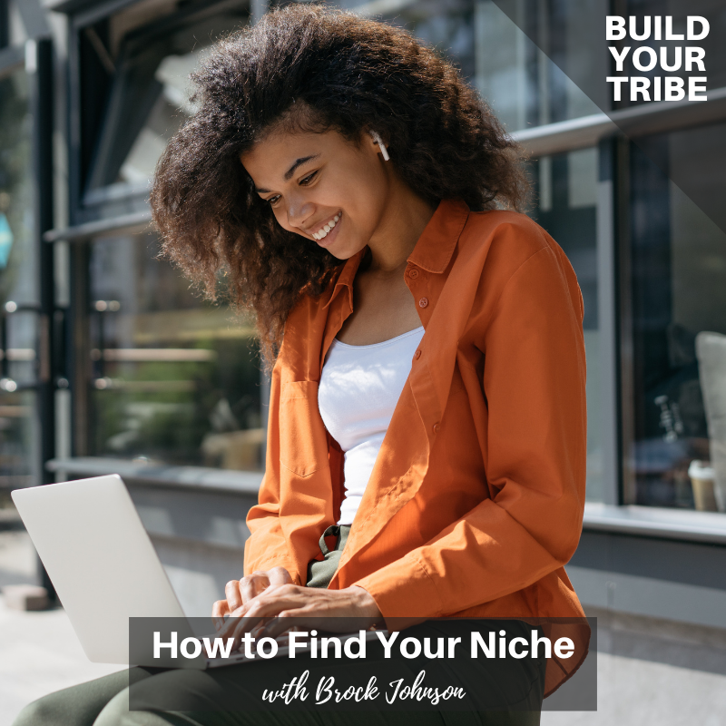 Podcast – How to Find Your Niche