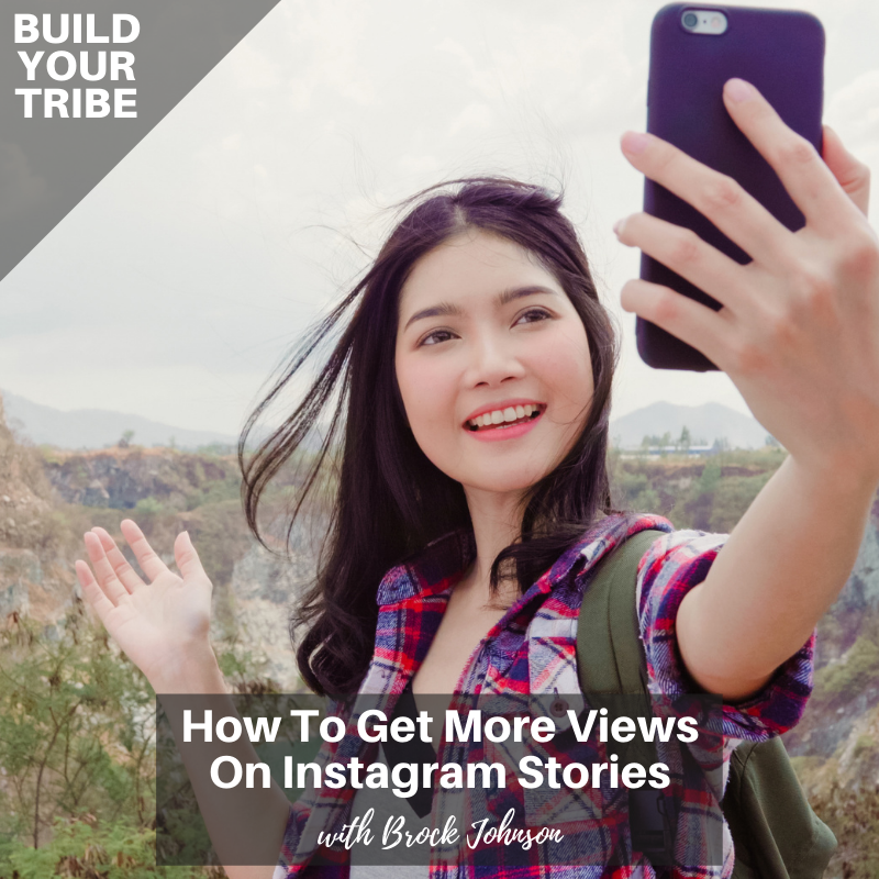 Podcast – How to Get More Views on Instagram Stories