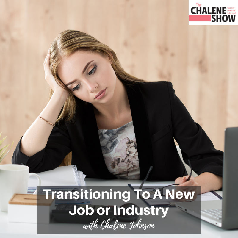 Podcast – Transitioning to a New Job or Industry