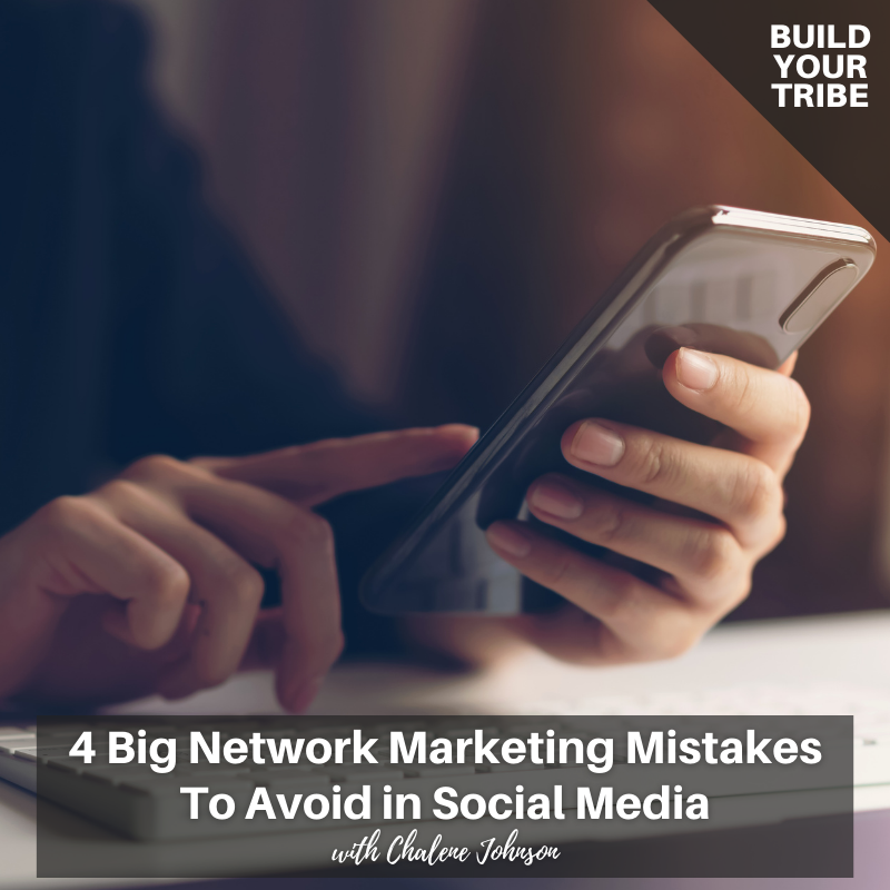 Podcast – 4 Big Network Marketing Mistakes to Avoid in Social Media