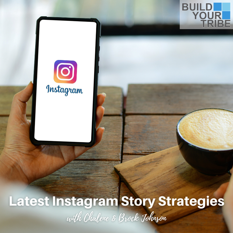 Podcast – Latest Instagram Story Strategies