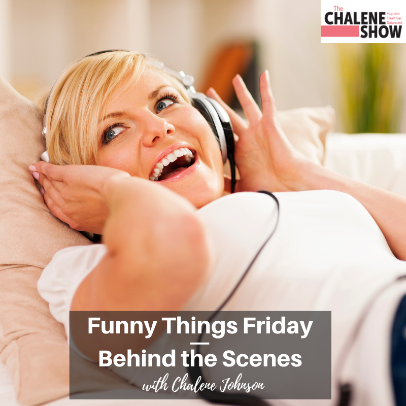 Podcast – Funny Things Friday | Behind the Scenes