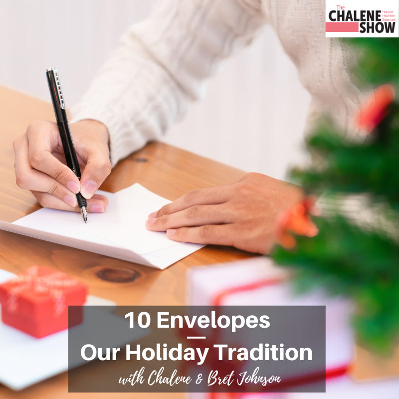 Podcast – 10 Envelopes | Our Holiday Tradition
