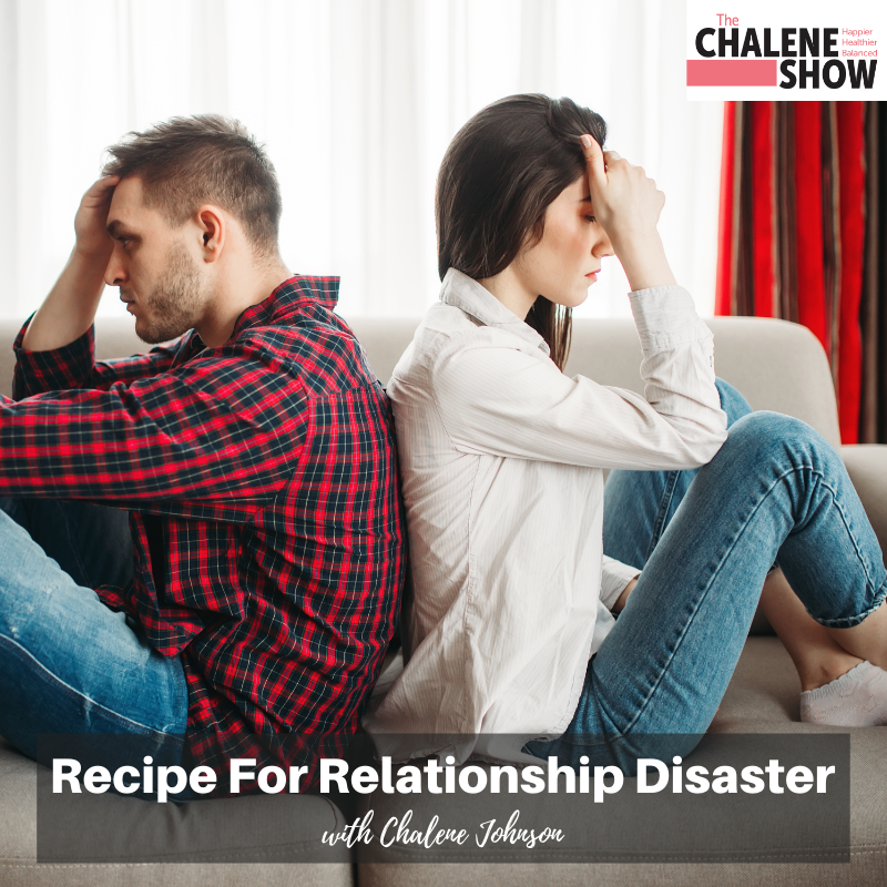 Podcast – Recipe for Relationship Disaster