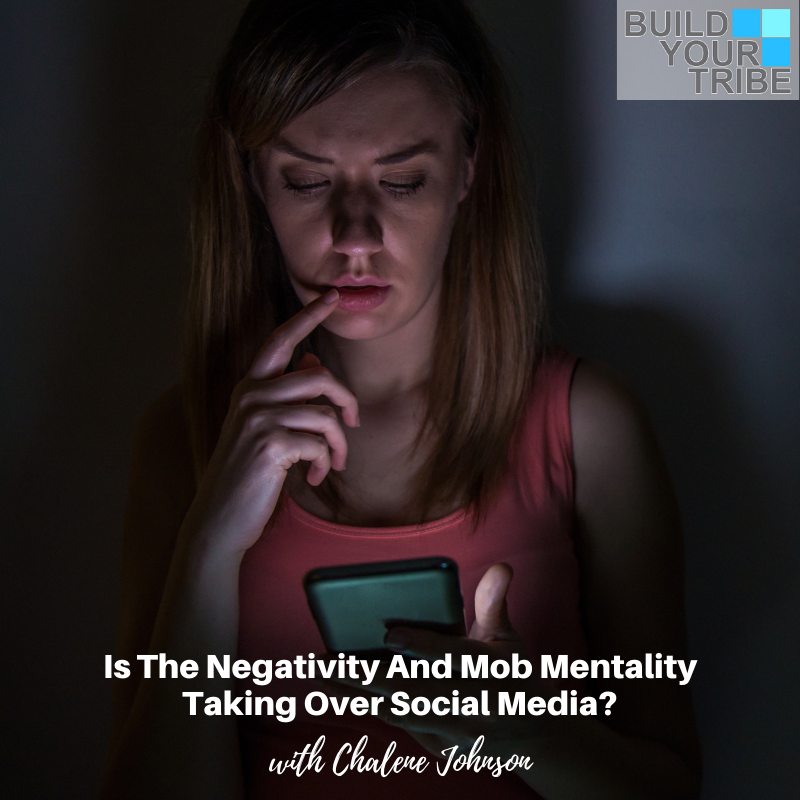 Podcast – Is the Negativity and Mob Mentality Taking Over Social Media?