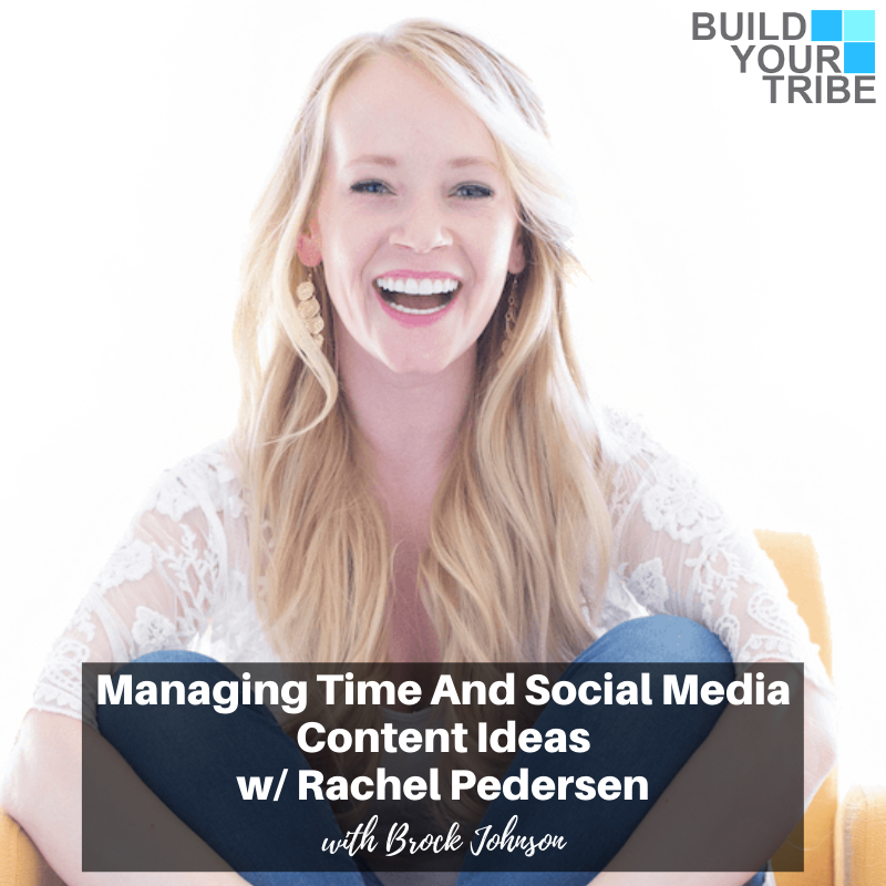 Podcast – Managing Time and Social Media Content Ideas, with Rachel Pedersen
