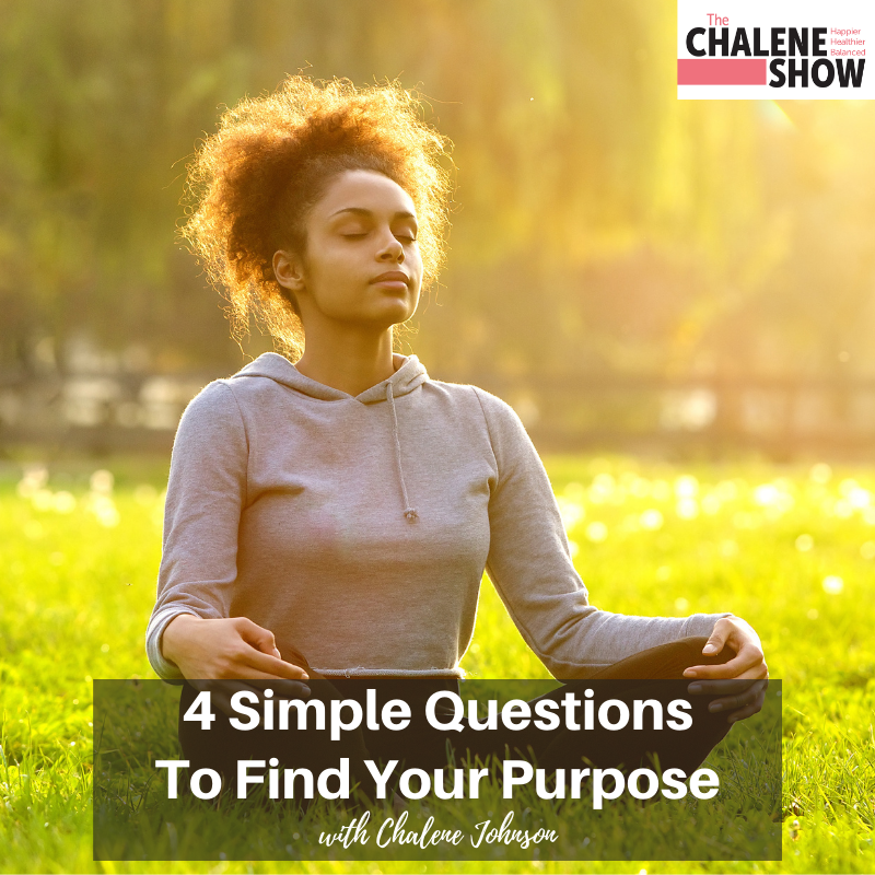 Podcast – 4 Simple Questions to Find Your Purpose
