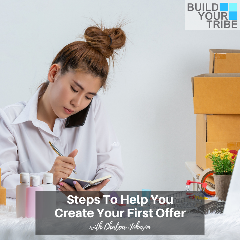 Podcast – Steps to Help You Create Your First Offer