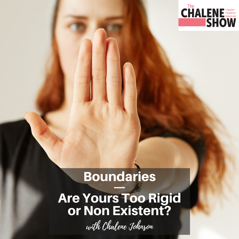 Podcast – Boundaries   Are Yours Too Rigid or Non Existent?