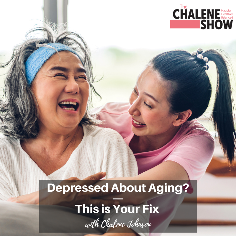 Podcast – Depressed About Aging? | This is Your Fix