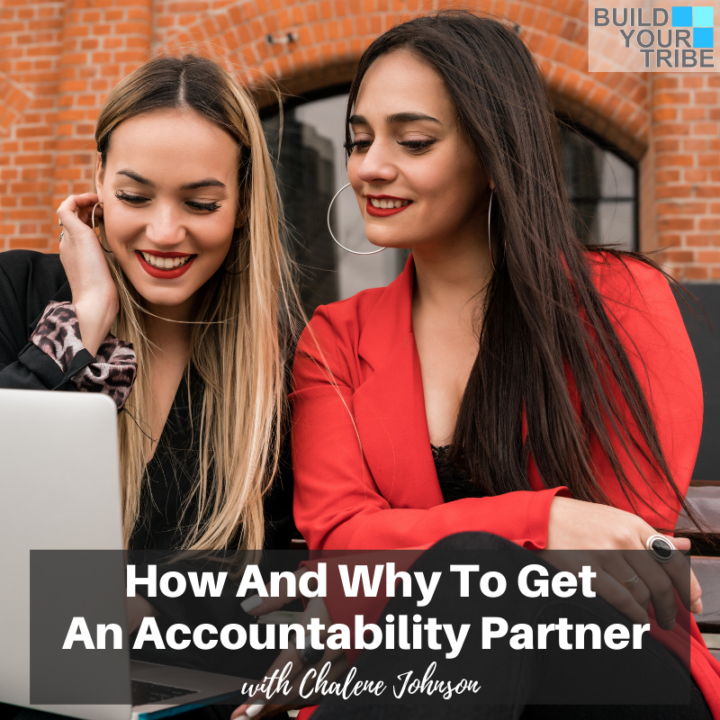 Podcast – How and Why to Get an Accountability Partner | Quick Tip Tuesday