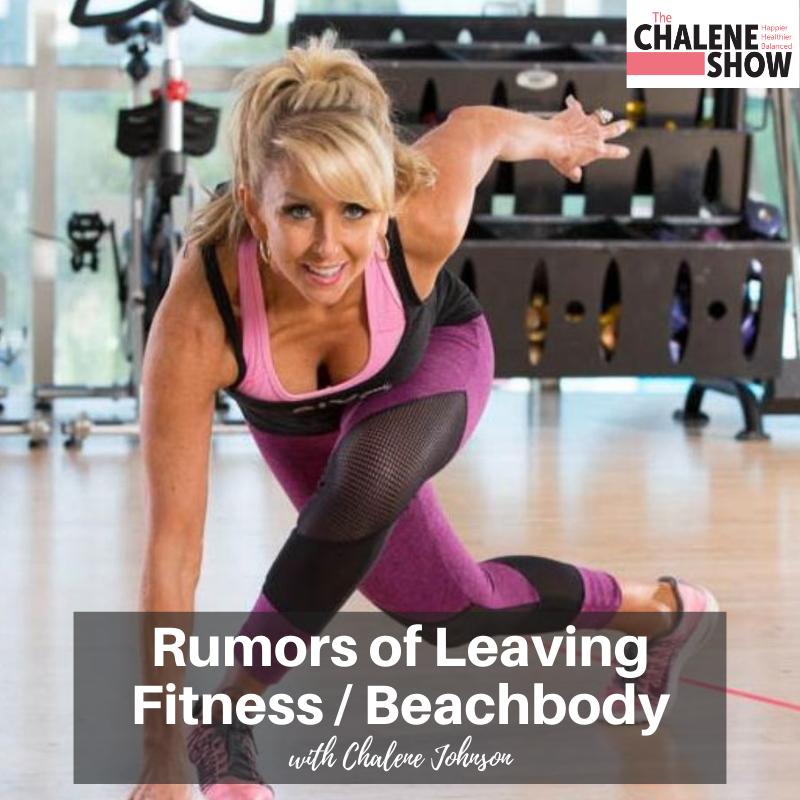 Podcast – Rumors of Leaving Fitness / Beachbody