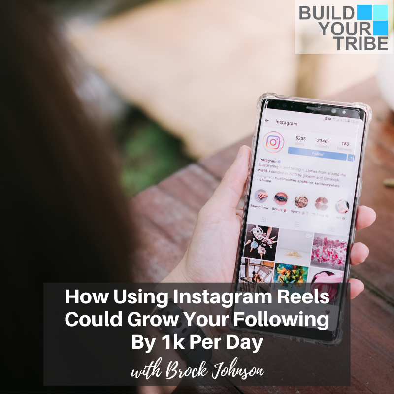 Podcast – How Using Instagram Reels Could Grow Your Following by 1k Per Day