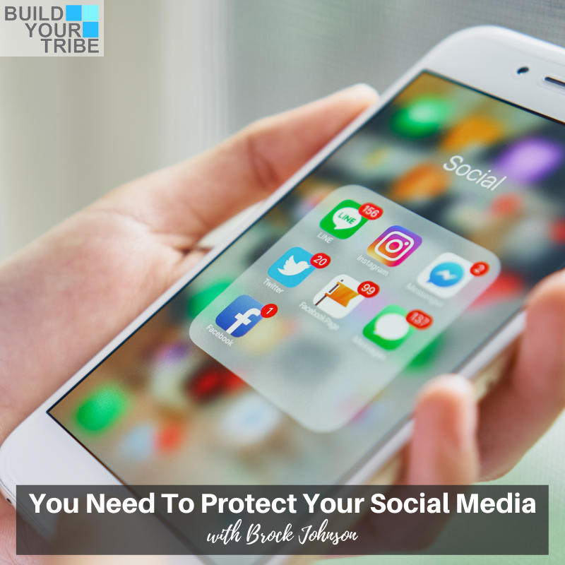 Podcast – You Need to Protect Your Social Media