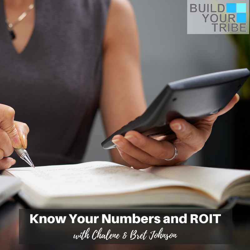 Podcast – Know Your Numbers and ROIT with Bret and Chalene Johnson