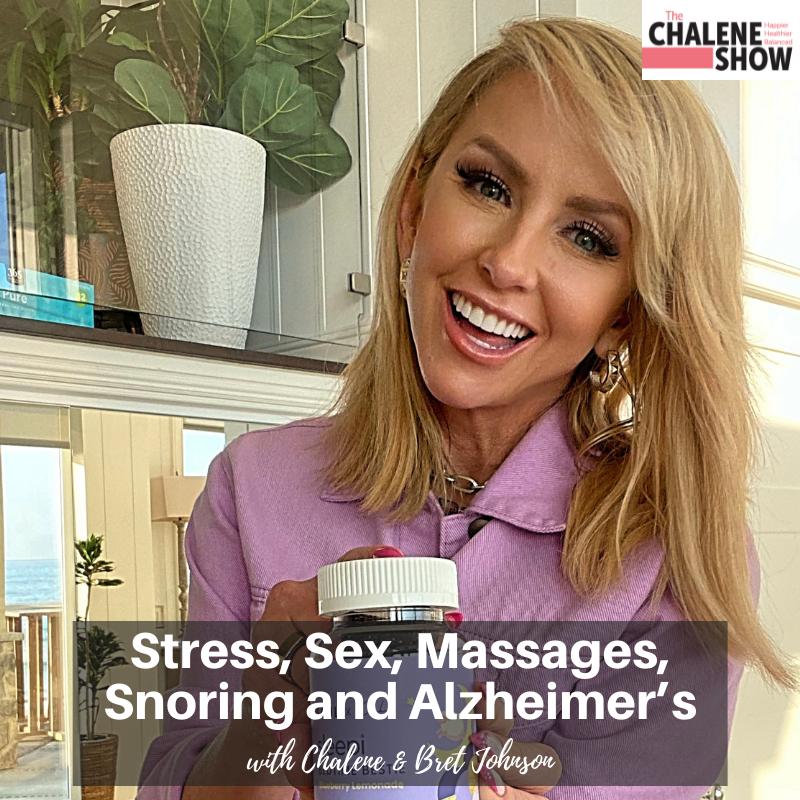 Podcast – Stress, Sex, Massages, Snoring and Alzheimer's