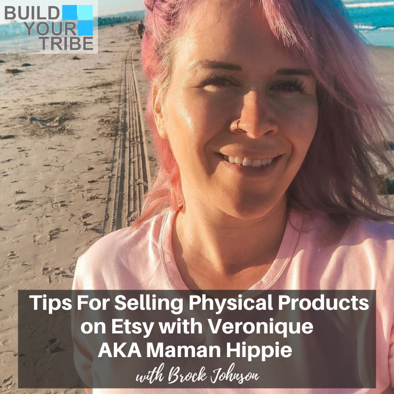Podcast – Tips for Selling Physical Products on Etsy with Veronique AKA Maman Hippie