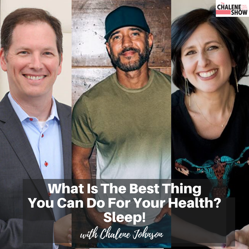 Podcast – What is The Best Thing You Can Do For Your Health? Sleep!